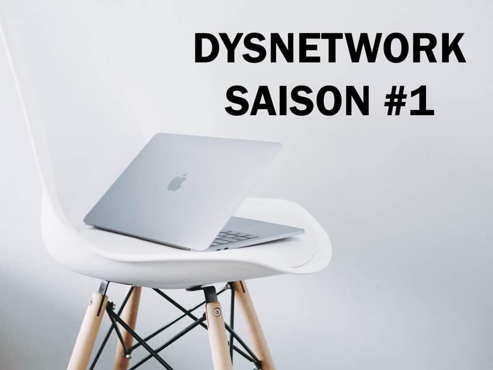 dysnetwork-6-mois